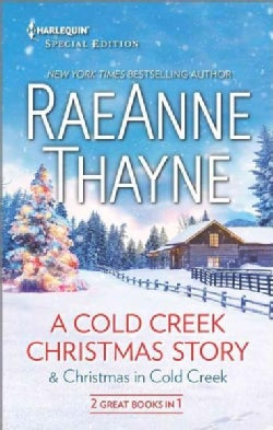 A Cold Creek Christmas Story & Christmas in Cold Creek (Paperback)