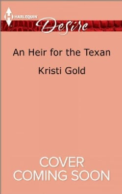 An Heir for the Texan (Paperback)