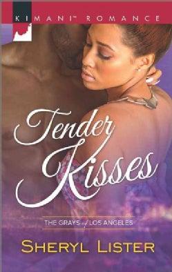 Tender Kisses (Paperback)
