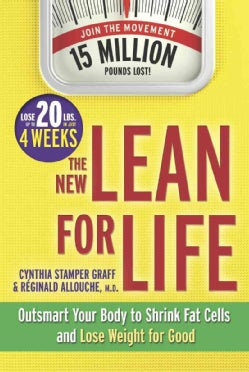 The New Lean for Life: Outsmart Your Body to Shrink Fat Cells and Lose Weight for Good (Hardcover)