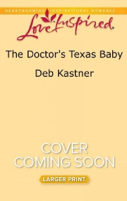 The Doctor's Texas Baby (Paperback)