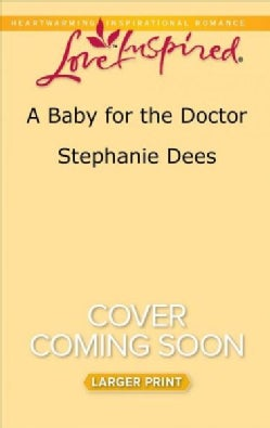 A Baby for the Doctor (Paperback)