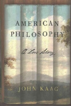 American Philosophy: A Love Story (Hardcover)
