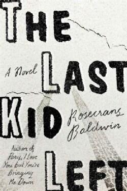 The Last Kid Left (Hardcover)