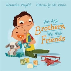 We Are Brothers, We Are Friends (Hardcover)