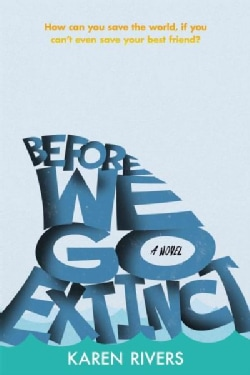 Before We Go Extinct (Hardcover)