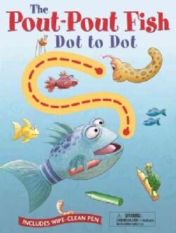 The Pout-Pout Fish Dot to Dot