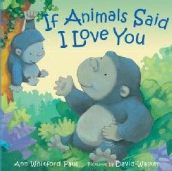 If Animals Said I Love You (Hardcover)
