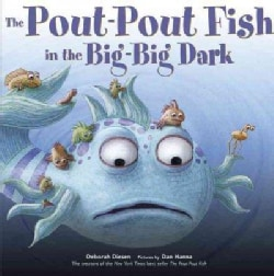 The Pout-Pout Fish in the Big-Big Dark (Hardcover)