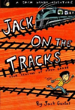 Jack on the Tracks: Four Seasons of Fifth Grade (Paperback)