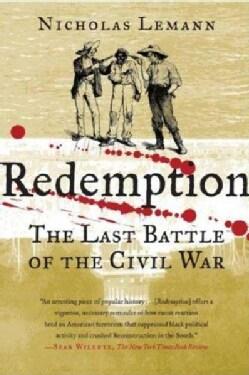 Redemption: The Last Battle of the Civil War (Paperback)