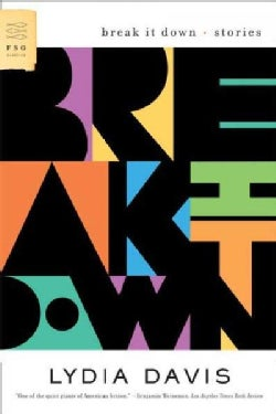 Break It Down: Stories (Paperback)