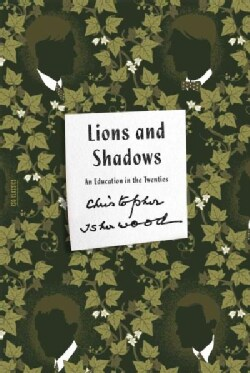 Lions and Shadows: An Education in the Twenties (Paperback)