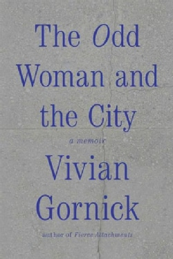 The Odd Woman and the City (Paperback)