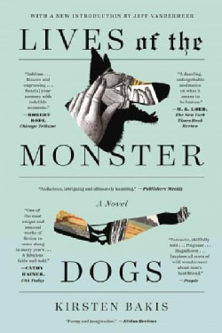 Lives of the Monster Dogs (Paperback)