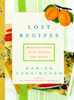 Lost Recipes: Meals to Share With Friends and Family (Hardcover)