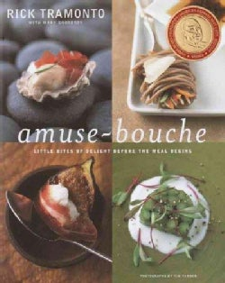 Amuses-Bouche: Little Bites That Delight Before the Meal Begins (Hardcover)