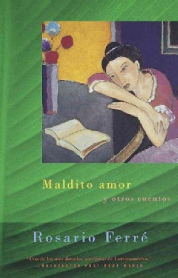 Maldito Amor Y Otros Cuentos (Damned Love and Other Stories) (Paperback)