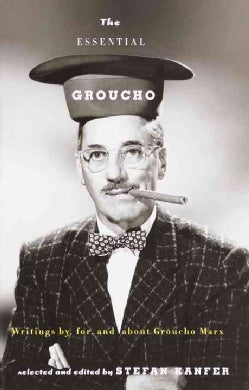 The Essential Groucho: Writings By, For, and About Groucho Marx (Paperback)