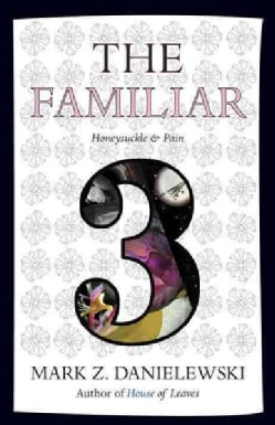 The Familiar: Honeysuckle & Pain (Paperback)