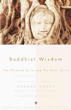 Buddhist Wisdom: Containing the Diamond Sutra and the Heart Sutra (Paperback)