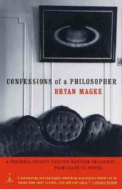 Confessions of a Philosopher: A Personal Journey Through Western Philosphy from Plato to Popper (Paperback)
