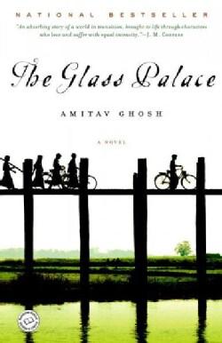 The Glass Palace: A Novel (Paperback)