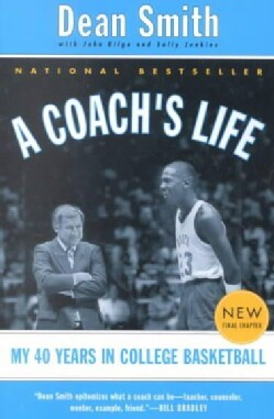 A Coach's Life: My 40 Years in College Basketball (Paperback)