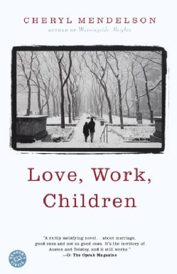 Love, Work, Children (Paperback)