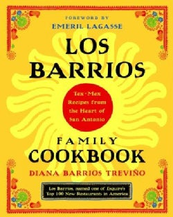 Los Barrios Family Cookbook: Tex-Mex Recipes from the Heart of San Antonio (Paperback)