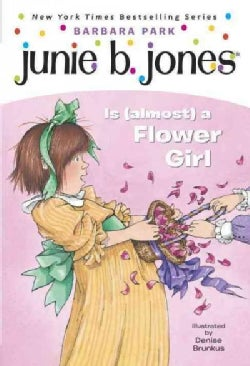 Junie B. Jones Is (Almost) a Flower Girl (Paperback)