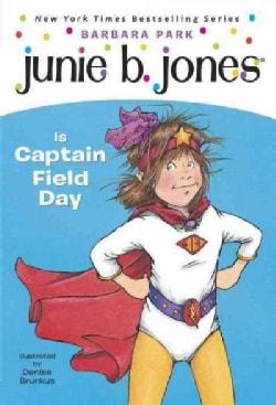 Junie B. Jones Is Captain Field Day (Paperback)