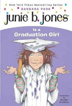 Junie B. Jones Is a Graduation Girl (Paperback)