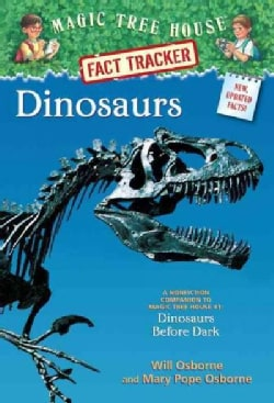 Dinosaurs: A Nonfiction Companion to Magic Tree House #1: Dinosaurs Before Dark (Paperback)