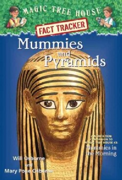 Mummies and Pyramids: A Nonfiction Companion to Magic Tree House #3: Mummies in the Morning (Paperback)