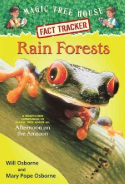 Rain Forests: A Nonfiction Companion to Magic Tree House #6: Afternoon on the Amazon (Paperback)