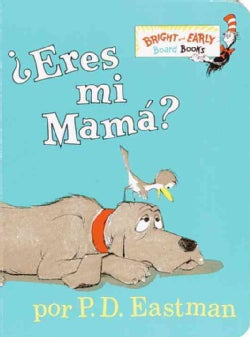 Eres Mi Mama? / Are You My Mother? (Board book)