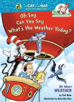 Oh Say Can You Say, What's the Weather Today? (Hardcover)