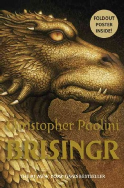 Brisingr: Or the Seven Promises of Eragon Shadeslayer and Saphira Bjartskular (Paperback)