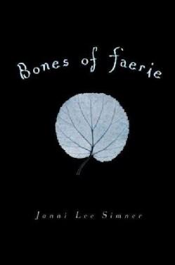 Bones of Faerie (Paperback)