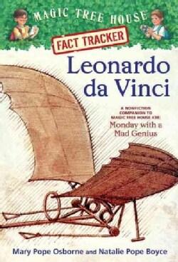 Leonardo Da Vinci: A Nonfiction Companion to Magic Tree House # 38: Monday With a Mad Genius (Paperback)