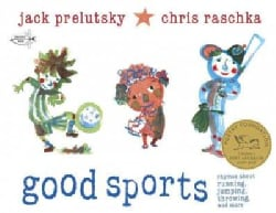 Good Sports: Rhymes About Running, Jumping, Throwing, and More (Paperback)