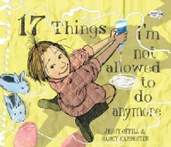 17 Things I'm Not Allowed to Do Anymore (Paperback)
