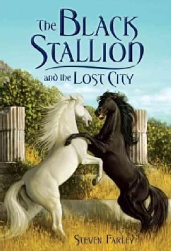 The Black Stallion and the Lost City (Paperback)