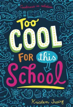Too Cool for This School (Paperback)