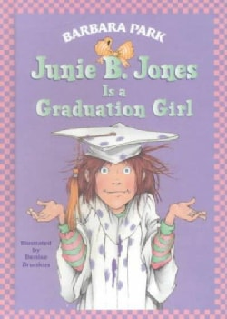 Junie B. Jones Is a Graduation Girl (Hardcover)