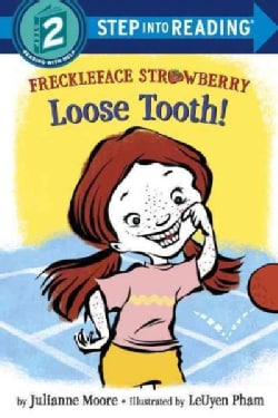 Freckleface Strawberry: Loose Tooth! (Hardcover)