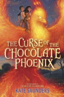 The Curse of the Chocolate Phoenix (Hardcover)
