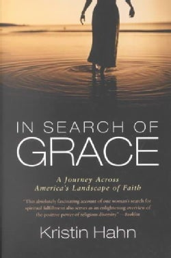In Search of Grace: A Journey Across America's Landscape of Faith (Paperback)