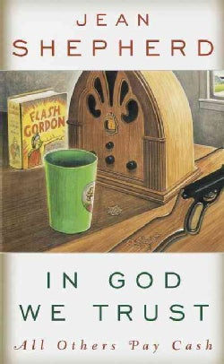 In God We Trust: All Others Pay Cash (Paperback)